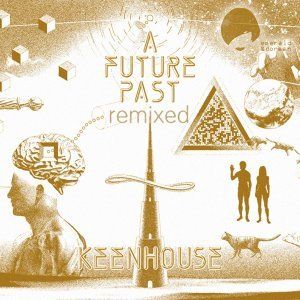 A Future Past - Remixed