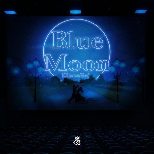 Blue Moon - Cinema Version