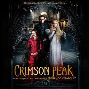 CRIMSON PEAK OST (<腥紅山莊>電影原聲帶)
