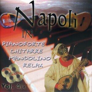 Napoli in pianoforte chitarre mandolino relax, Vol. 4
