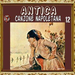 Antica canzone napoletana, Vol. 12
