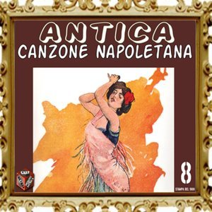 Antica canzone napoletana, Vol. 8