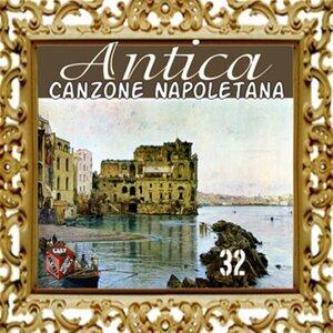 Antica canzone napoletana, Vol. 32
