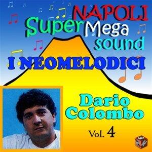 I Neomelodici: Dario Colombo, Vol. 4