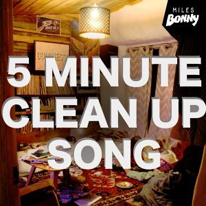 5 Minute Clean Up Song - Clean Up the House