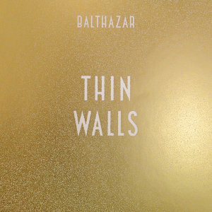 Thin Walls (Bonus Tracks) - Bonus Tracks