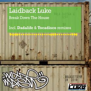 Break Down The House