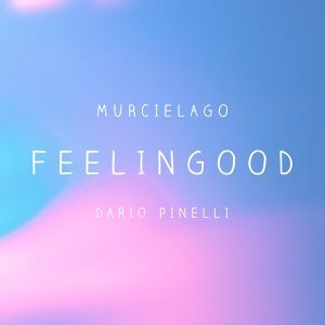 Feelingood (feat. Dario Pinelli)