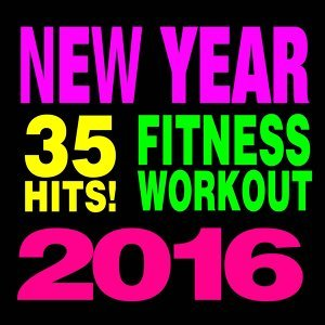35 Hits! Fitness & Workout (New Year 2016)