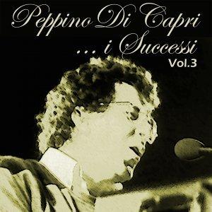 Peppino Di Capri: I successi, Vol. 3