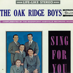 Oak Ridge Quartet, Sing for You