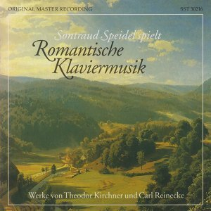Kirchner & Reinecke: Romantic Piano Music