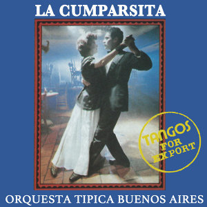 La Cumparsita Tangos For Export