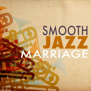 Smooth Jazz Marriage
