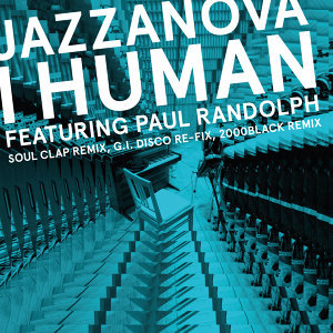 I Human feat. Paul Randolph - Remixes 1 (Soul Clap / 2000black / G.I. DISCO)