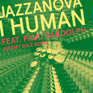I Human feat. Paul Randolph (Jeremy Sole Remix)
