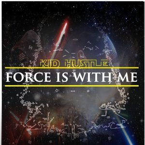 Force Is with Me (Music Inspired by Star Wars: Episode 7 the Force Awakens)