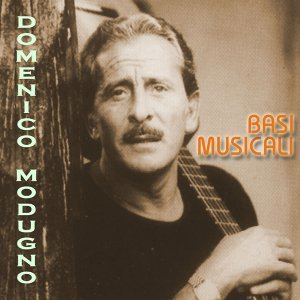 Basi musicali dei successi di Domenico Modugno