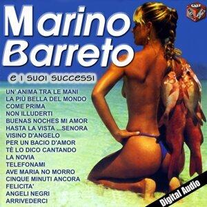 Marino Barreto e i suoi successi