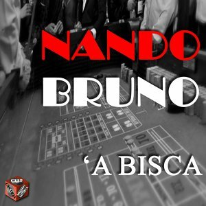 Nando Bruno: 'a bisca