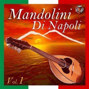Mandolini di Napoli, Vol. 1
