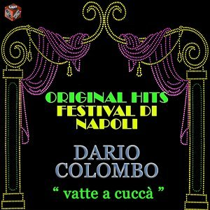 Original Hits: Festival di Napoli - Vatte a cuccà