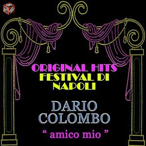 Original Hits: Festival di Napoli - Amico mio
