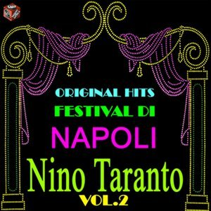 Original Hits Festival di Napoli: Nino Taranto, Vol. 2