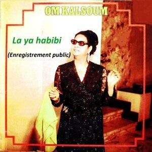 La Ya Habibi - Live
