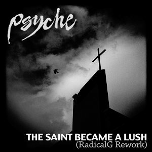 The Saint Became a Lush (Radical.G Rework)
