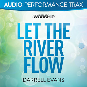 Let the River Flow - Audio Performance Trax
