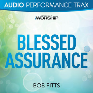 Blessed Assurance - Audio Performance Trax