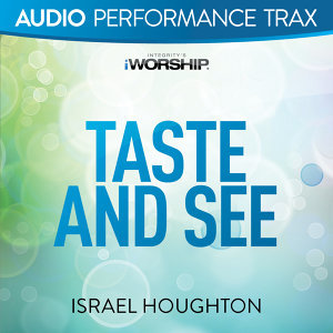 Taste and See - Audio Performance Trax