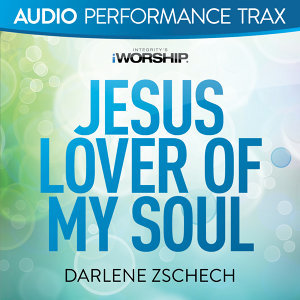 Jesus Lover of My Soul - Audio Performance Trax