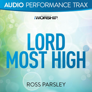Lord Most High - Audio Performance Trax
