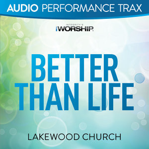 Better Than Life - Audio Performance Trax