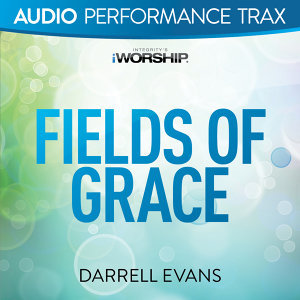 Fields of Grace - Audio Performance Trax