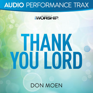 Thank You Lord - Audio Performance Trax