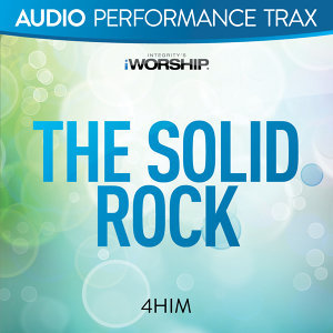 The Solid Rock - Audio Performance Trax