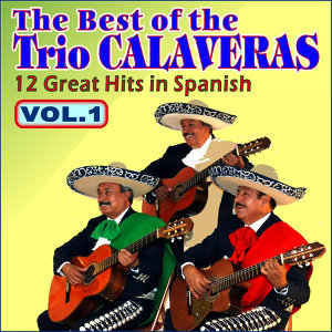 The Best of Trio Calaveras Vol. I