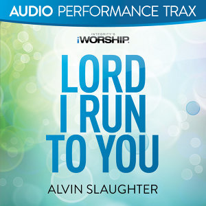 Lord I Run to You - Audio Performance Trax