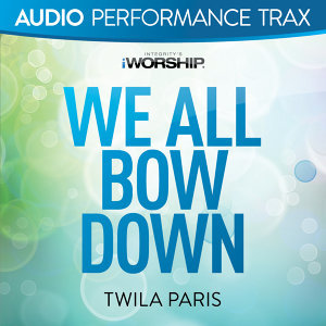 We All Bow Down - Audio Performance Trax
