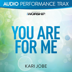 You Are For Me - Audio Performance Trax