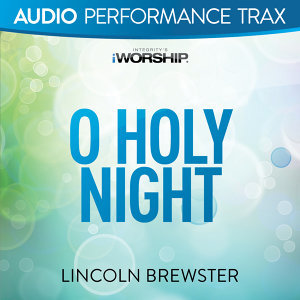 O Holy Night (Another Hallelujah) - Audio Performance Trax