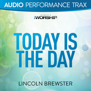Today Is the Day - Audio Performance Trax