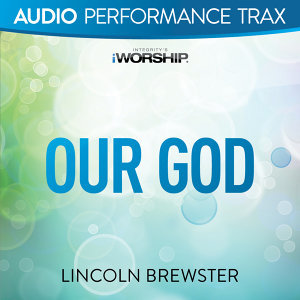 Our God - Audio Performance Trax