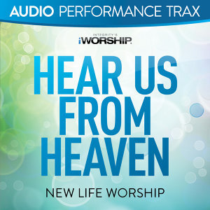 Hear Us From Heaven - Audio Performance Trax