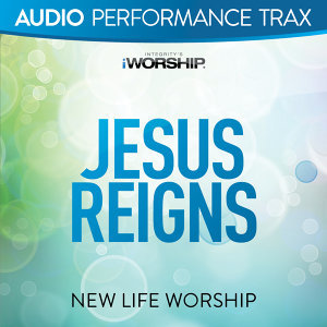 Jesus Reigns - Audio Performance Trax