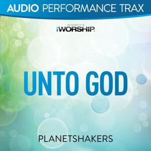 Unto God - Audio Performance Trax