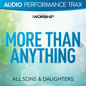 More Than Anything - Audio Performance Trax